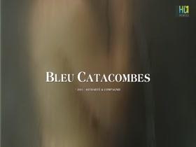 Gaelle Bona Bleu catacombes (2013) HD 1080p