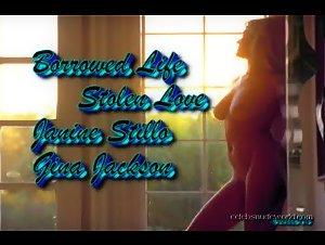 Gina Jackson , Janine Stillo - Borrowed Life Stolen Love (1997)