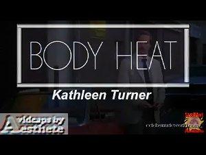 Kathleen Turner - Body Heat (1981) 4