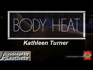 Kathleen Turner - Body Heat (1981)